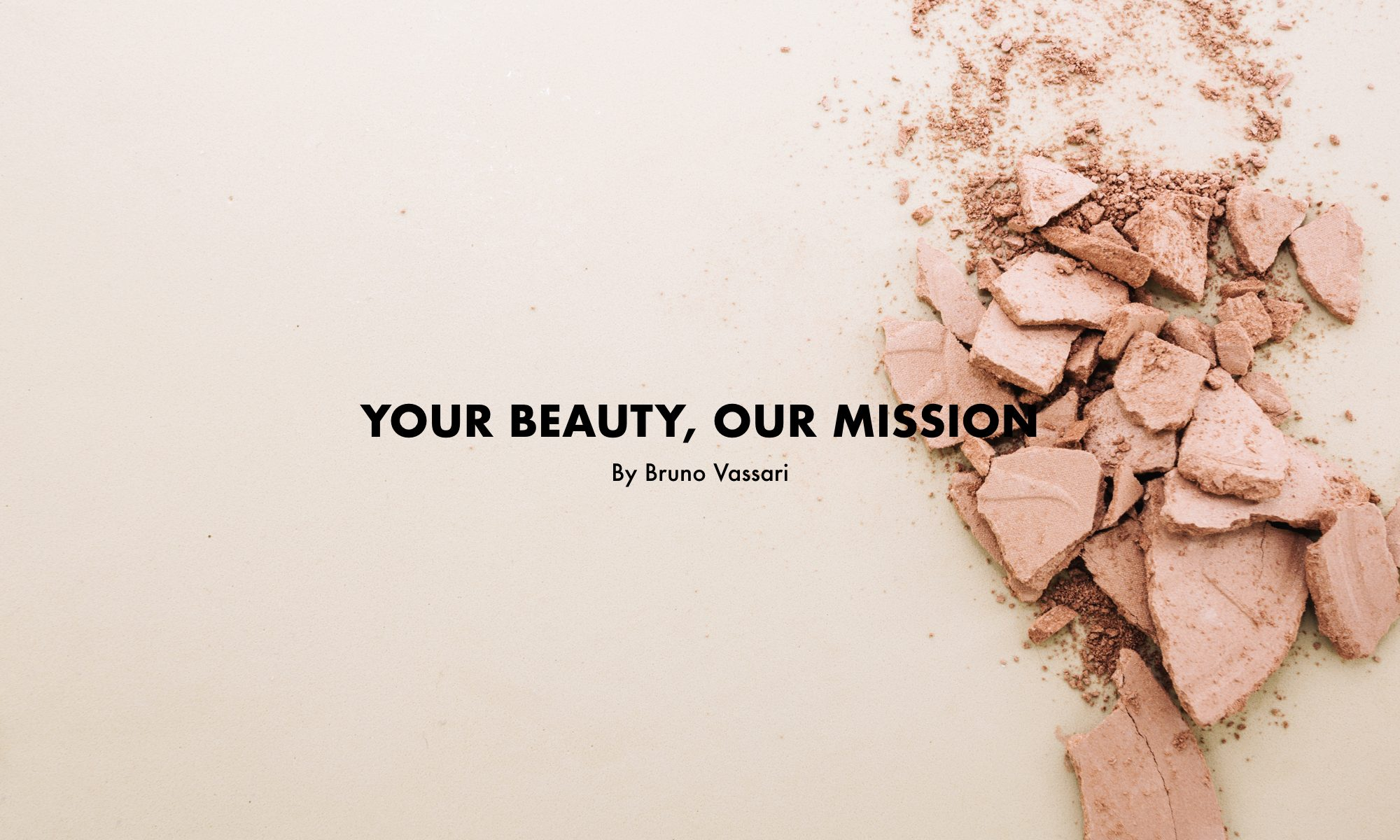 your beauty